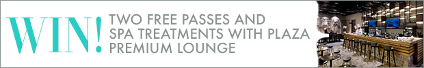WIN! Two free passes and spa treatments with Plaza Premium Lounge