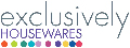 Exclusively Housewares and Exclusively Electrical