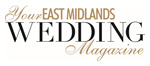 Your East Midlands Wedding magazine will be available at this event