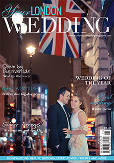 Front cover of Your London Wedding magazine - issue 44