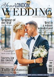 Your London Wedding - Issue 45