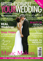 Your Bristol and Somerset Wedding - Issue 1