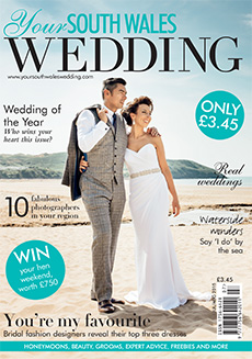 Front cover of Your South Wales Wedding magazine - issue 44