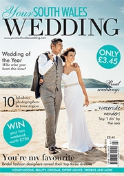 Your South Wales Wedding - Issue 44