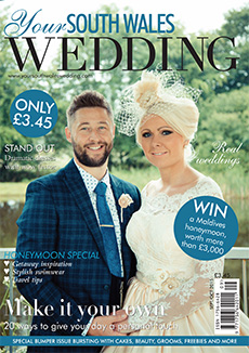 Front cover of Your South Wales Wedding magazine - issue 45