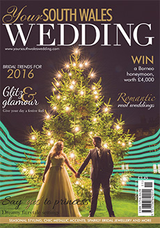 Front cover of Your South Wales Wedding magazine - issue 46