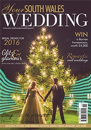 Your South Wales Wedding - Issue 46