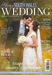 Your South Wales Wedding - Issue 47
