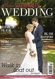 Your South Wales Wedding - Issue 48