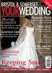 Your Bristol and Somerset Wedding - Issue 2
