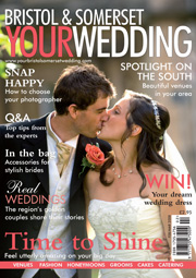 Your Bristol and Somerset Wedding - Issue 3