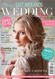 Your East Midlands Wedding - Issue 1
