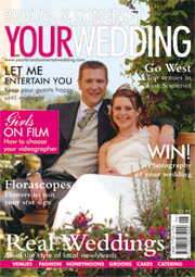 Your Bristol and Somerset Wedding - Issue 5