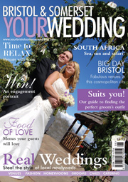 Your Bristol and Somerset Wedding - Issue 6