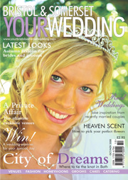 Your Bristol and Somerset Wedding - Issue 7