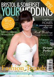 Your Bristol and Somerset Wedding - Issue 9