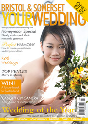 Your Bristol and Somerset Wedding - Issue 10