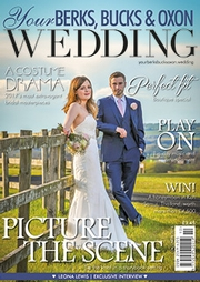 Your Berks, Bucks and Oxon Wedding - Issue 61
