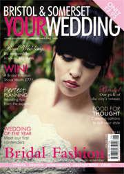 Your Bristol and Somerset Wedding - Issue 11