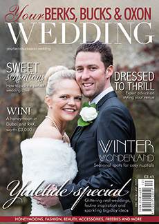Front cover of Your Berks, Bucks and Oxon Wedding magazine - issue 62