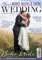 Your Berks, Bucks and Oxon Wedding - Issue 65