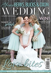 Your Berks, Bucks and Oxon Wedding - Issue 66