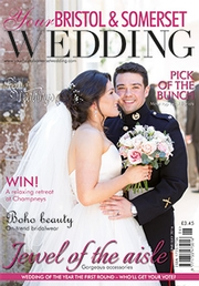 Your Bristol and Somerset Wedding - Issue 53