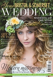 Your Bristol and Somerset Wedding - Issue 54