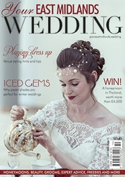 Your East Midlands Wedding - Issue 16