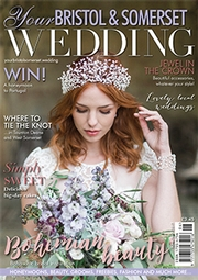 Your Bristol and Somerset Wedding - Issue 59