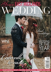 Your East Midlands Wedding - Issue 17
