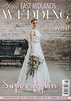 Front cover of Your East Midlands Wedding magazine - issue 21