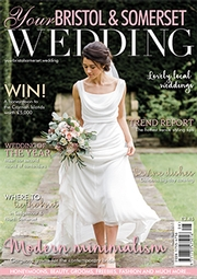 Your Bristol and Somerset Wedding - Issue 60