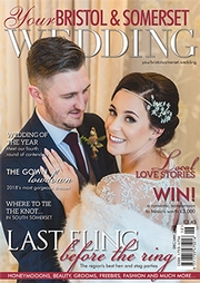 Your Bristol and Somerset Wedding - Issue 62