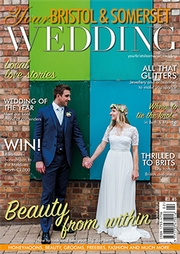 Your Bristol and Somerset Wedding - Issue 63