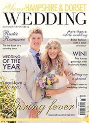 Your Hampshire and Dorset Wedding - Issue 61