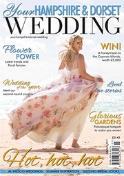 Your Hampshire and Dorset Wedding - Issue 63