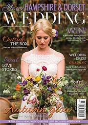 Your Hampshire and Dorset Wedding - Issue 64