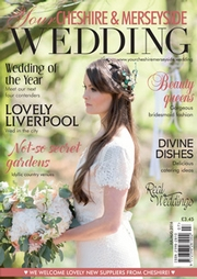 Your Cheshire and Merseyside Wedding - Issue 28