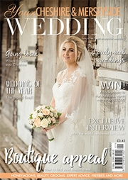 Your Cheshire and Merseyside Wedding - Issue 31