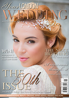 Front cover of Your London Wedding magazine - issue 50