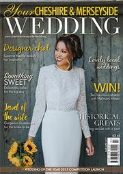 Your Cheshire and Merseyside Wedding magazine