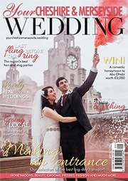 Your Cheshire and Merseyside Wedding - Issue 35