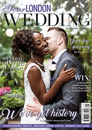 Your London Wedding - Issue 53