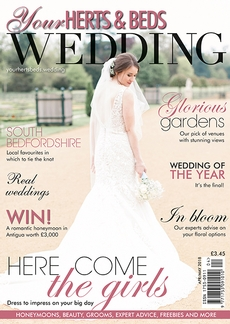 Issue 67 of Your Herts and Beds Wedding magazine