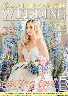 Issue 38 of Your Cheshire & Merseyside Wedding magazine