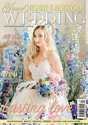 Your Cheshire and Merseyside Wedding - Issue 38