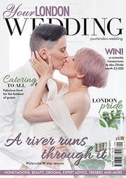 Your London Wedding - Issue 55