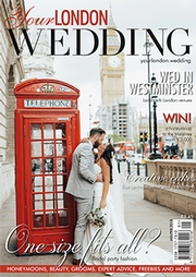 Your London Wedding - Issue 57
