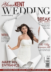 Your Kent Wedding - Issue 76